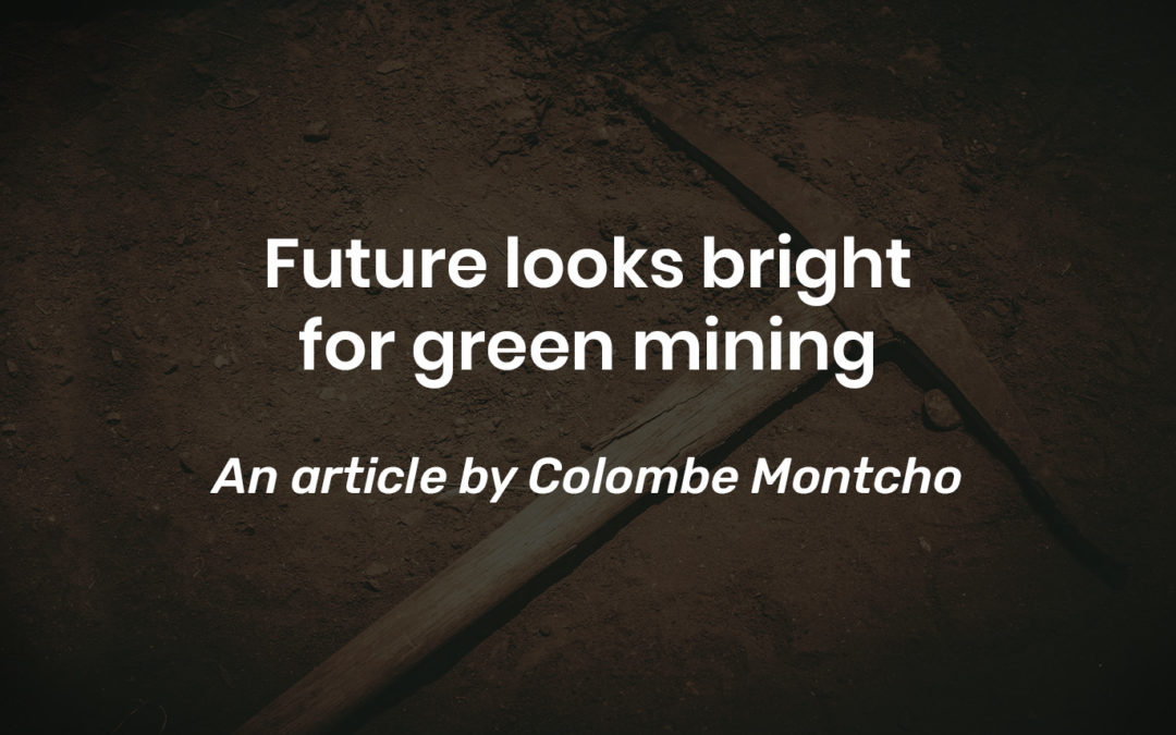 Future looks bright for green mining