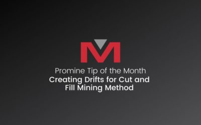Creating Drifts for Cut and Fill Mining Method