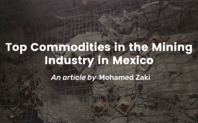 Top Commodities in the Mining Industry in Mexico